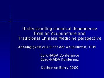 Understanding chemical dependence from an Acupuncture and ...