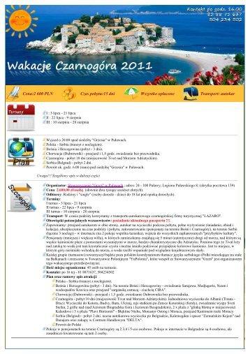 Cena:2 600 PLN Czas pobytu:15 dni Wszystko opłacone Transport ...