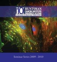 Seminar Series 2009 - 2010 - Huntsman Cancer Institute