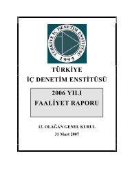 türkiye iç denetim enstitüsü 2006 yılı faaliyet raporu - TİDE