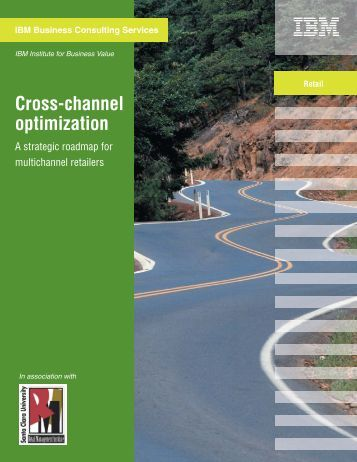 Cross-channel optimization IBM Business Consulting Services