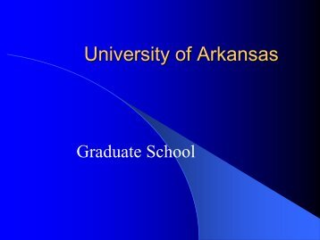 University of Arkansas - The Graduate School