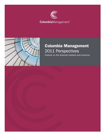 Columbia Management 2011 Perspectives