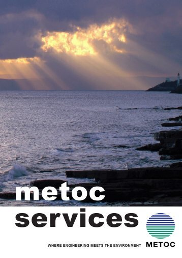 WHERE ENGINEERING MEETS THE ENVIRONMENT - Metoc