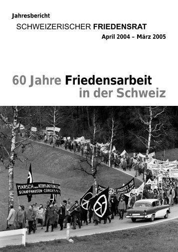 jahresbericht04-05 - Schweizerischer Friedensrat
