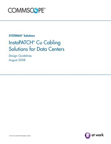 Instapatch® Cu Cabling Solutions for Data Centers - Commscope