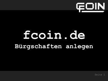 Bürgschaften anlegen - Fcoin