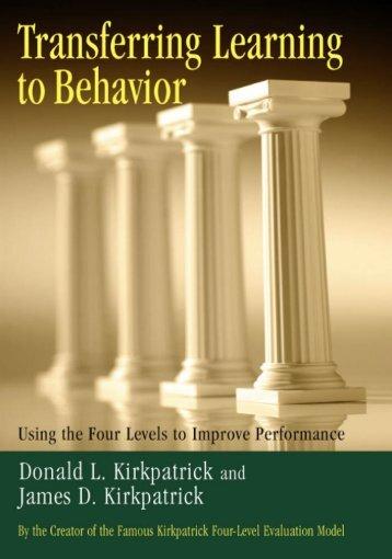 Transferring Learning to Behavior - Berrett-Koehler Publishers