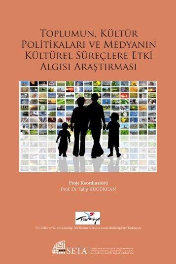 Toplmn_Kultur_Politikalari_ve_Medyanin_Kltrel_Sureclere_Etki_Algisi_Arastirmasi