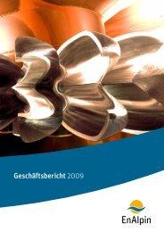 Geschäftsbericht 2009 - EnAlpin AG
