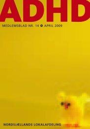 MedleMsblad nr. 14 april 2009 nordsjællands lokalafdeling - ADHD ...