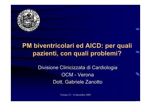 PM biventricolari ed AICD: per quali pazienti, con ... - Cuorediverona.it