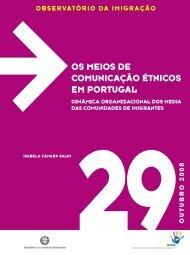 os meios de comunicação étnicos em portugal - Observatório da ...