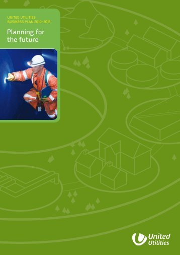 Planning for the future - About United Utilities