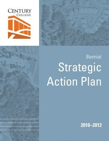 Strategic Action Plan 2010-12 - Century College