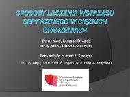 Dr n. med. Łukasz Drozdz Dr n. med. Aldona Stachura Prof. dr hab ...