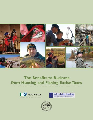 The Benefits to Business from Hunting and Fishing Excise Taxes
