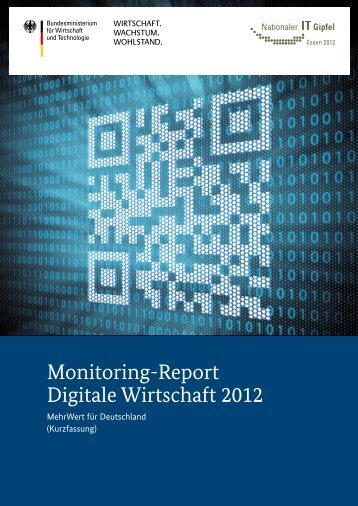 Monitoring-Report Digitale Wirtschaft 2012 - IT-Gipfel