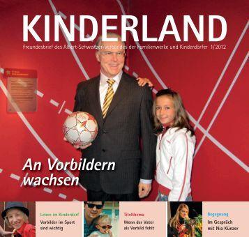 Kinderland 01/2012 - Albert-Schweitzer-Verband