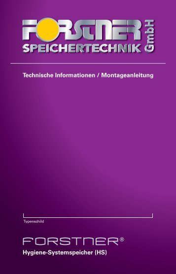 Montageanleitung HS - Forstner Speichertechnik GmbH