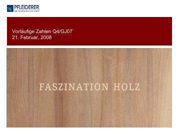 Vorläufige Zahlen Q4/GJ07 21. Februar, 2008 - Pfleiderer AG