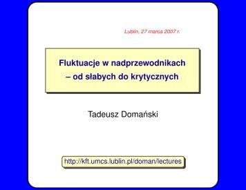Fluktuacje w nadprzewodnikach – od słabych do ... - Lublin