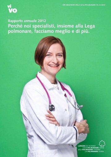 perché noi specialisti, insieme alla lega polmonare ... - Lungenliga