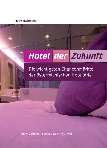 Hotel der Zukunft - Hotelleriesuisse