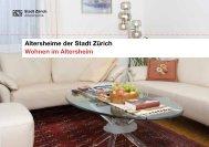 Altersheime der Stadt Zürich Wohnen im Altersheim