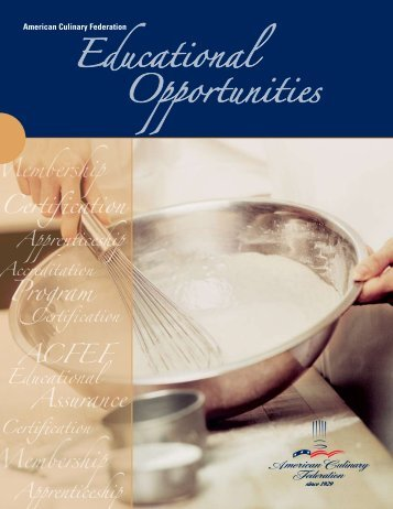 Educational Opportunities - American Culinary Federation