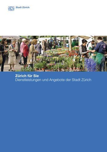 Zürich für Sie - vollständige Version (PDF, 67 Seiten - Stadt Zürich