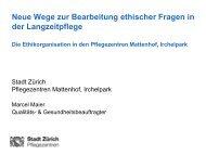Wege zur Bearbeitung ethischer Fragen in der ... - Stadt Zürich