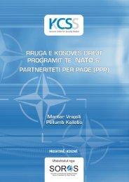 Rruga e Kosovës drejt Programit të NATO-s: Partneriteti për ... - QKSS