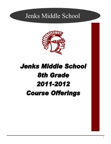 8th Grade Course Offerings 2011-2012.pub - Jenks Public Schools