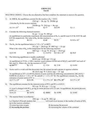 CHEM 1212 Test II MULTIPLE CHOICE. Choose the one alternative ...