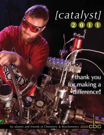 Catalyst, Fall 2011 - Department of Biochemistry and Molecular ...