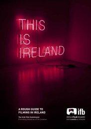 A Rough guide to Filming in iRelAnd - Irish Film Board