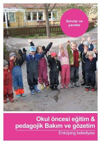 Okul öncesi eğitim & pedagojik Bakım ve gözetim - Enköping