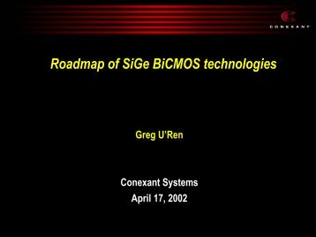 Roadmap of SiGe BiCMOS Technologies - Avsusergroups.org