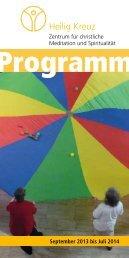 Programm Programm - Heilig Kreuz - Zentrum für christliche ...