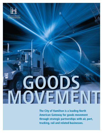 Hamilton Goods Movement Profile - Hamilton Economic Development