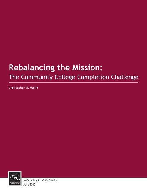 Rebalancing the Mission - American Association of Community ...