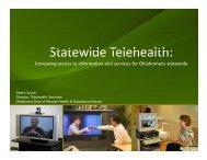 St t id T l h lth Statewide Telehealth: