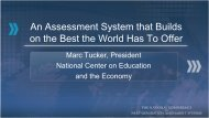 An Assessment System that Builds on the Best the World Has To Offer