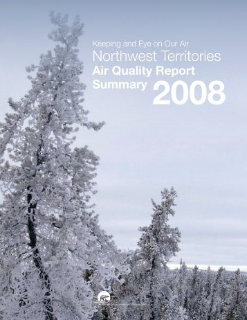 NWT Air Quality Report - Summary (2008) - Environment and ...