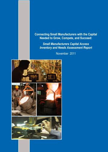 Connecting Small Manufacturers with the Capital Needed to ... - NIST