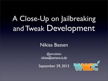 A Close-Up on Jailbreaking and Tweak Development