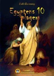 EGYPTENS 10 PLAGER ESOTERISK BELYST - Visdomsnettet