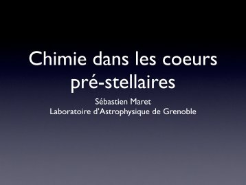 Coeurs denses pre-stellaires - Laboratoire d'Astrophysique de ...