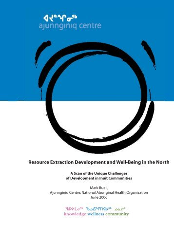 Resource Extraction Development and Well-Being in the North